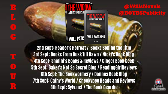 The Widow by Will Patching @WillsNovels @BOTBSPublicity #BookReview #BlogTour #BritishCrimeThriller #NewRelease